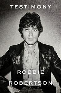 ロビー・ロバートソン自伝 ザ・バンドの青春