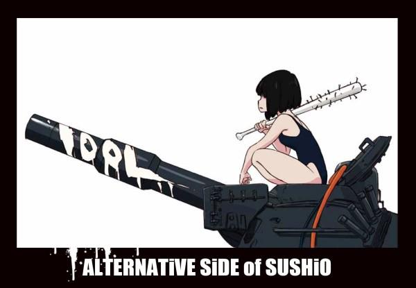 ALTERNATiVE SiDE of SUSHiO /すしお/WACK