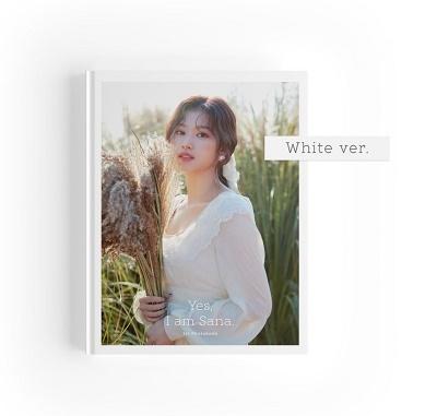 Yes, I am Sana: 1ST PHOTOBOOK<White Ver.>