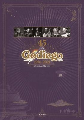 45 Godiego 1976-2021_ゴダイゴ
