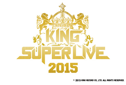 KING SUPER LIVE 2015