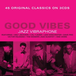 Good Vibes, Jazz Vibraphone