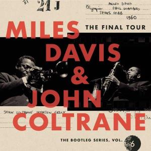 Miles Davis 、 John Coltrane