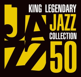KING LEGENDARY JAZZ COLLECTION 50