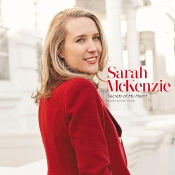 Sarah McKenzie(サラ・マッケンジー)『シークレッツ・オブ・マイ・ハート』