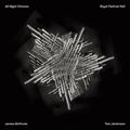 Squarepusher(スクエアプッシャー)ことTom Jenkinson(トム・ジェンキンソン)作曲、オルガン奏者James McVinnie(ジェイムズ・マクヴィニー)が奏でる怪作『All Night Chroma』