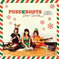 Puss n Boots(プスンブーツ)クリスマスEP『ディアー・サンタ』をリリース