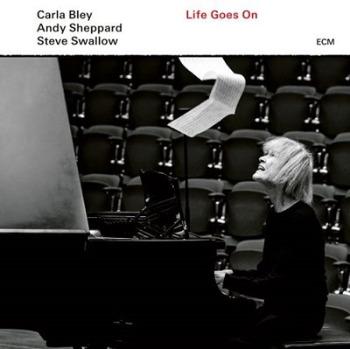 Carla Bley(カーラ・ブレイ)トリオ作品『Life Goes On』