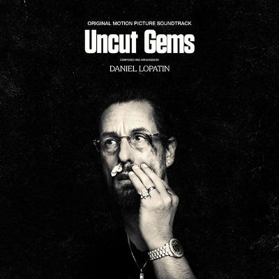 ダニエル・ロパティ『Uncut Gems (邦題アンカット・ダイヤモンド)』サウンドトラック・アルバム