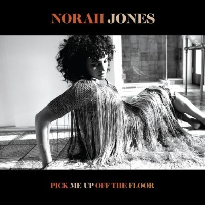 Norah Jones(ノラ・ジョーンズ)アルバム『Pick Me Up Off The Floor』