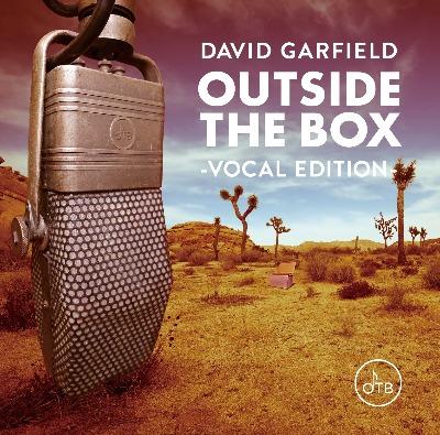 David Garfield(デヴィッド・ガーフィールド)『アウトサイド・ザ・ボックス ~ヴォーカル・エディション~』