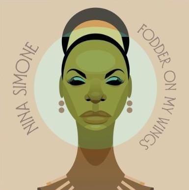 Nina Simone(ニーナ・シモン)『Fodder On My Wings』