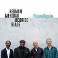 Joshua Redman(ジョシュア・レッドマン)&Brad Mehldau(ブラッド・メルドー)&Christian McBride(クリスチャン・マクブライド)&Brian Blade(ブライアン・ブレイド) 新作登場