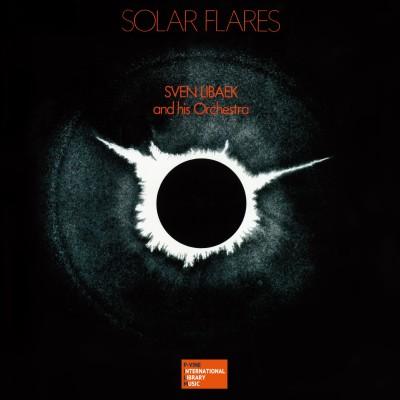 Sven Libaek and His Orchestra(スヴェン・リーベク・アンド・ヒズ・オーケストラ)『Solar Flares』