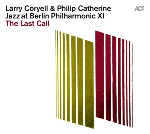 Larry Coryell、Philip Catherine