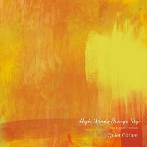QUIET CORNER-HIGH WINDS ORANGE SKY