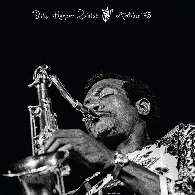 Billy Harper Quintet(ビリー・ハーパー・クインテット)『Antibes '75』
