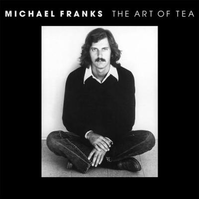 Michael Franks(マイケル・フランクス)|『The Art of Tea』