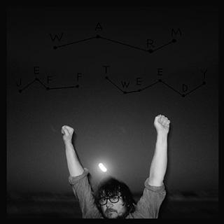 Wilco(ウィルコ)フロントマン、Jeff Tweedy(ジェフ・トゥイーディー)ニュー・アルバム『Warm』