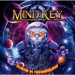 Mind Key(マインド・キー)アルバム『MKIII~Aliens in Wonderland』
