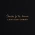 Leonard Cohen(レナード・コーエン)、約3年振り通算15枚目のオリジナル・アルバム『Thanks for the Dance』