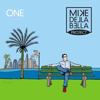 Mike Della Bella Project(マイク・デラ・ベラ・プロジェクト)初アルバム『ONE』