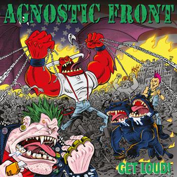 Agnostic Front(アグノスティック・フロント)12作目のアルバム『Get Loud』