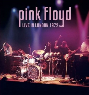 Pink Floyd『Live In London 1972』