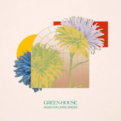 Green-House(グリーン・ハウス)『Music For Livings Spaces』