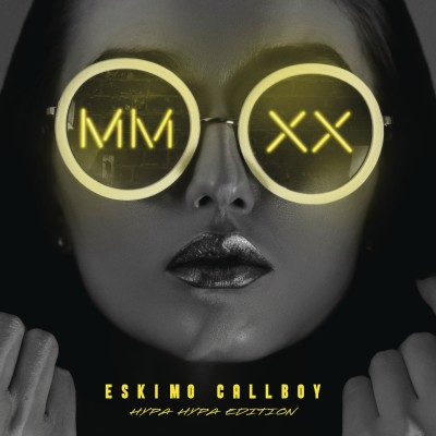 Eskimo Callboy(エスキモー・コールボーイ)『MMXX - Hypa Hypa Edition』