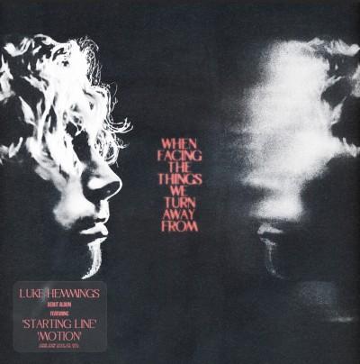 Luke Hemmings(ルーク・ヘミングス)『When Facing the Things We Turn Away From』