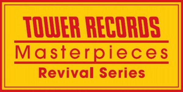 TOWER RECORDS Masterpieces Revival Series