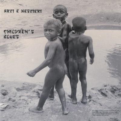 Arti & Mestieri(アルティ・エ・メスティエリ)|Children's Blues(チルドレンズ・ブルーズ)