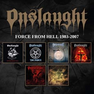 Onslaught(オンスロート)『Force from Hell 1983-2007』