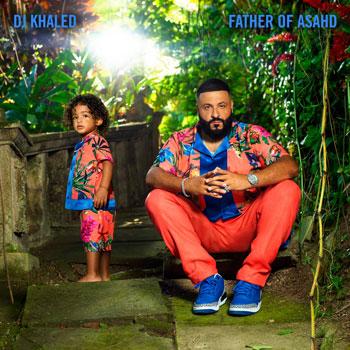 DJ Khaled(DJキャレド)『Father Of Asahd』