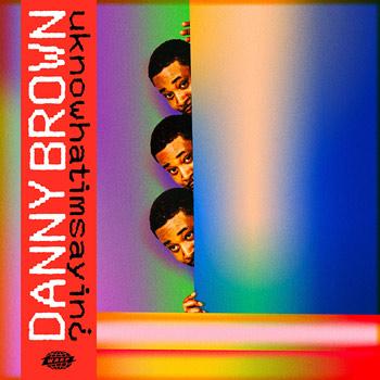 Danny Brown(ダニー・ブラウン)アルバム『uknowwhatimsayin¿』