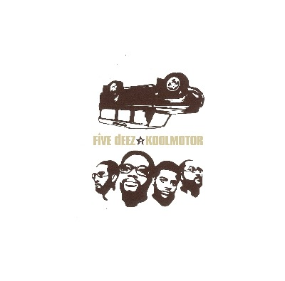 Five Deez(ファイヴ・ディーズ)ファースト・アルバム『Koolmotor』