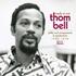 トム・ベルが手掛けた楽曲を厳選してコンパイル『Ready Or Not - Thom Bell's Philly Soul Arrangements & Productions 1965-1978』