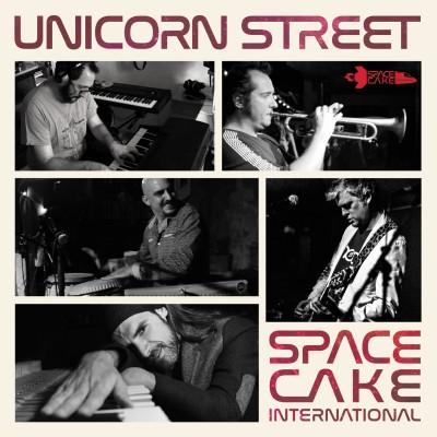 Spacecake International(スペースケイク インターナショナル)『Unicorn Street』
