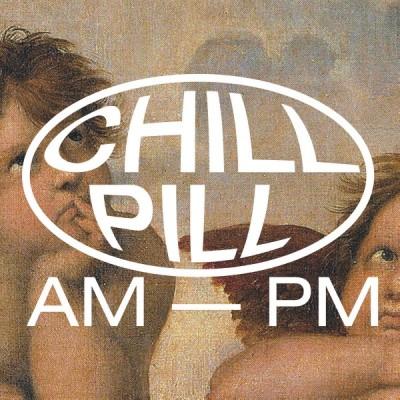 『Chill Pill II』