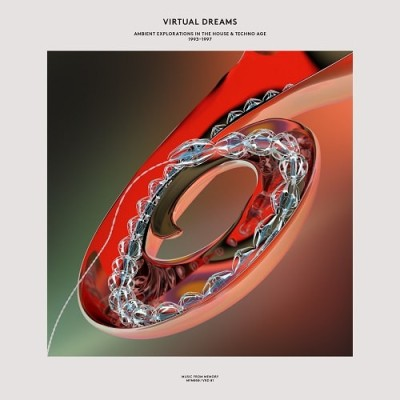 『VIRTUAL DREAMS: AMBIENT EXPLORATIONS IN THE HOUSE & TECHNO AGE, 1993-1997』