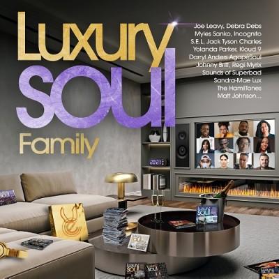 『LUXURY SOUL FAMILY』