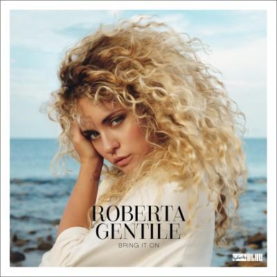 Roberta Gentile(ロベルタ・ジェンティーレ)『Bring It On』