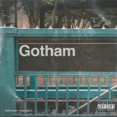 Talib Kweli & Diamond D(タリブ・クエリ&ダイアモンド・D)=Gotham(ゴッサム)