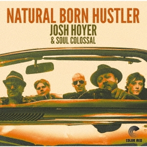 JOSH HOYER & SOUL COLOSSAL(ジョシュ・ホイヤー&ソウル・コロッサル)