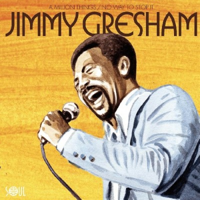Jimmy Gresham(ジミー・グレシャム)『A Million Things/No Way To Stop It』