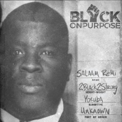 Salaam Remi(サラーム・レミ)『Black On Purpose』