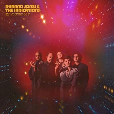 Durand Jones & The Indications(ドラン・ジョーンズ&ジ・インディケーションズ)『Private Space』