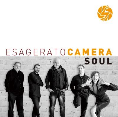 Camera Soul(カメラ・ソウル)『Esagerato』