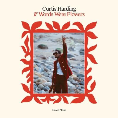 Curtis Harding(カーティス・ハーディング)『If Words Were Flowers』